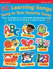 50 Learning Songs Sung to Your Favorite Tunes : Teach and Delight Every Child wi