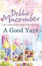 A Good Yarn by Debbie Macomber (Paperback, 2011)