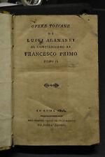 OPERE TOSCANE di Luigi Alemanni al Cristianissimo Francesco Primo, Tomo II, 1806