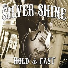 The Silver Shine - Hold Fast CD Punk Rockabilly Psychobilly Social Distortion