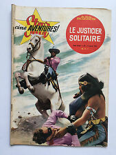 STAR CINE AVENTURES N°82 .. JANVIER 1962 .. LE JUSTICIER SOLITAIRE ... WESTERN