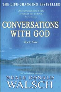 Conversations with God, Book 1: An Uncommon... by Donald Walsch, Neale Paperback