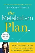 El plan de metabolismo: descubra los alimentos y ejercicios que funcionan para tu cuerpo..