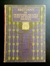 1912 Brittany - illustrated by Mortimer Menpes - A&C Black 20s Series