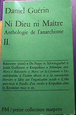 ANARCHIE/NI DIEU NI MAITRE/D.GUERIN/ANTHOLOGIE/MASPERO/1970
