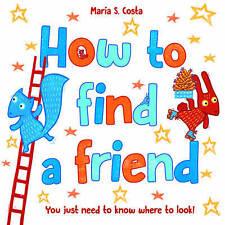 Cómo encontrar un amigo, Costa, María S., Libro Nuevo