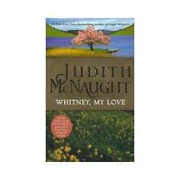 Whitney My Love by Judith Mcnaught (author)