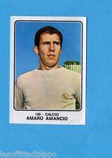 CAMPIONI dello SPORT 1973/74-Figurina n.120- AMARO AMANCIO - CALCIO -Rec