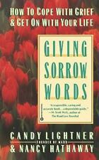 Giving Sorrow Words: How to Cope with Grief and Get on with Your Life (Paperback