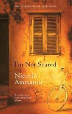 I'm Not Scared by Niccolo Ammaniti (Paperback, 2003), Like new, free shipping