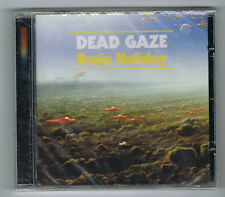 DEAD GAZE - BRAIN HOLIDAY - CD 9 TRACKS - 2013 - NEUF NEW NEU