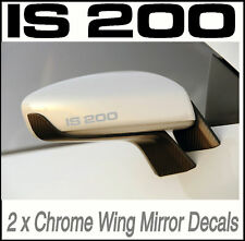 LEXUS IS 200 CHROME WING MIRROR DECALS STICKERS VINYL Adhesive Graphic decals