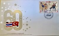 THAILAND STAMP 2018 60th Anniver. Diplomatic Relations Thailand and Turkey FDC