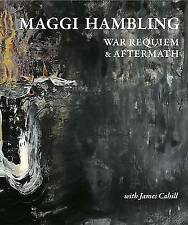 Maggi Hambling War Requiem & Aftermath, Maggi Hambling & James Cahill, Very Good