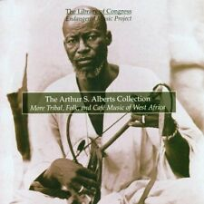 The Arthur S. Alberts Collection: More Tribal, Folk, and Caf' Music of West...