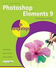 Photoshop Elements 9 in Easy Steps: for Windows and Mac : WH1/2 PB : NEW BOOK
