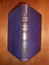 Maurice MAGRE, L'Appel de la Bête (1920) RELIURE de RENÉ KIEFFER E.O. NUMÉROTÉE