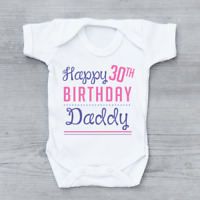 Personalised Age Happy Birthday Daddy Girls Baby Grow Bodysuit