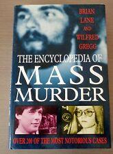 The Encyclopedia of Mass Murder by Brian Lane, Wilfred Gregg (Hardback)