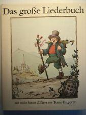 Das größte Kinderliederbuch mit vielen bunden Bilder von Tomi Ungerer