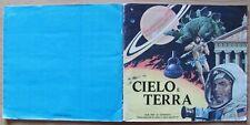 ALBUM FIGURINE CIELO E TERRA - Ed. Imperia, 1975 - COMPLETO (-19)* BUONISSIMO!!!