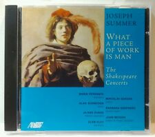 Joseph Summer: What a Piece of Work is Man - The Shakespeare Concerts (cd5984)