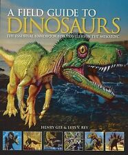 A Field Guide to Dinosaurs: The Essential Handbook for Travelers in the Mesozoic
