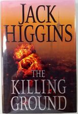 The Killing Ground - Jack Higgins - PRISTINE First Hardcover Edition - 2008