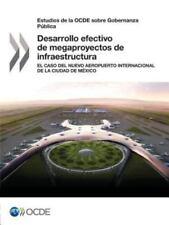Estudios de La Ocde Sobre Gobernanza Publica Desarrollo Efectivo de Megaproyecto
