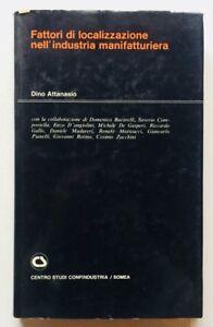 Dino Attanasio Fattori di localizzazione industria manifatturiera Confindustria