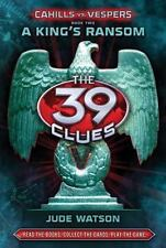 The 39 Clues: Cahills vs. Vespers Book 2: A King's Ransom - Library Editi...
