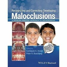 Recognizing and Correcting Developing Malocclusions - 9781118886120