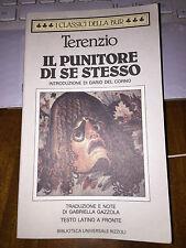 TERENZIO IL PUNITORE DI SE STESSO con testo latino a fonte bur brossurato1990