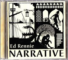 ED RENNIE- Narrative CD (NEW Folk 2004) The Bismarcks/Melodeon/Cittern Music