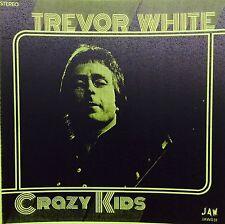 """TREVOR WHITE Crazy Kids 7"""" TEST PRESSING 45 JOOK SPARKS Junkshop Glam Power Pop"""