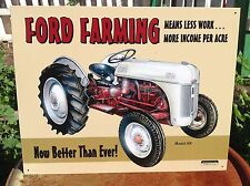 FORD FARMING MEANS LESS WORK  Tractor Tin Metal Sign Wall Garage Classic