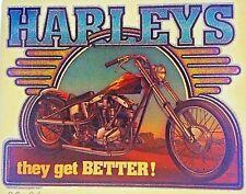 Original Harley-Davidson Harleys They Get Better! Iron On Transfer Motorcycle