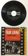Our Gang MIschief Makers - Hip Hip Hooray / Here We Are Together - Single 45 RPM