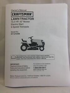 "Owner's Manual Sears Craftsman 15.5 HP Lawn Tractor 42"" Mower - Model 917.272350"