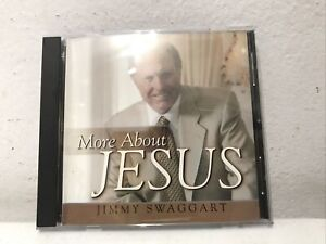 JIMMY SWAGGART - More About Jesus - Near Mint CD  CLEAN Ships Same Day