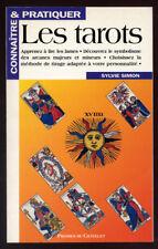 SYLVIE SIMON, CONNAÎTRE ET PRATIQUER LES TAROTS