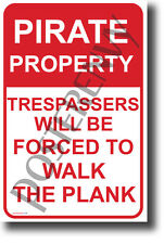 Pirate Property (TEXT) - NEW Humor POSTER (hu399)