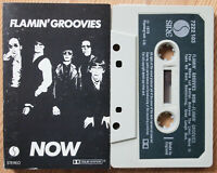FLAMIN' GROOVIES - NOW (SIRE 7222103) 1978 UK CASSETTE TAPE NEW WAVE FLAMING