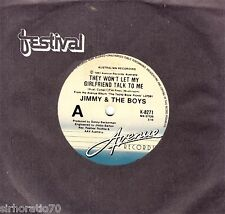 JIMMY & The BOYS They Won't Let My Girlfriend Talk To Me 45 Tim Finn - Split Enz