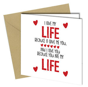 "BIRTHDAY VALENTINE ANNIVERSARY Greeting CARD I Love you are my life 6x6"" #718"