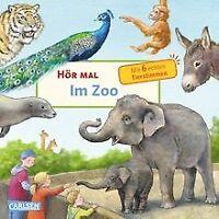 Hör mal: Im Zoo von Möller, Anne | Buch | Zustand akzeptabel