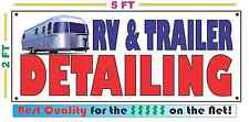 Full Color RV & TRAILER DETAILING Banner Sign Larger Size Best Price for The $