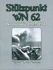 Stützpunkt WN 62 - Normandie 1942-1944 (Helmut Konrad von Keusgen)