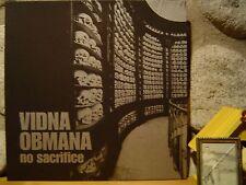 VIDNA OBMANA No Sacrifice LP/1984-85/Violent Noise/Zeal SS/Urashima/Ltd.199/NEW!