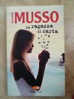 GUILLAUME MUSSO - LA RAGAZZA DI CARTA - PICKWICK - ANNO:2013 (FZ)
